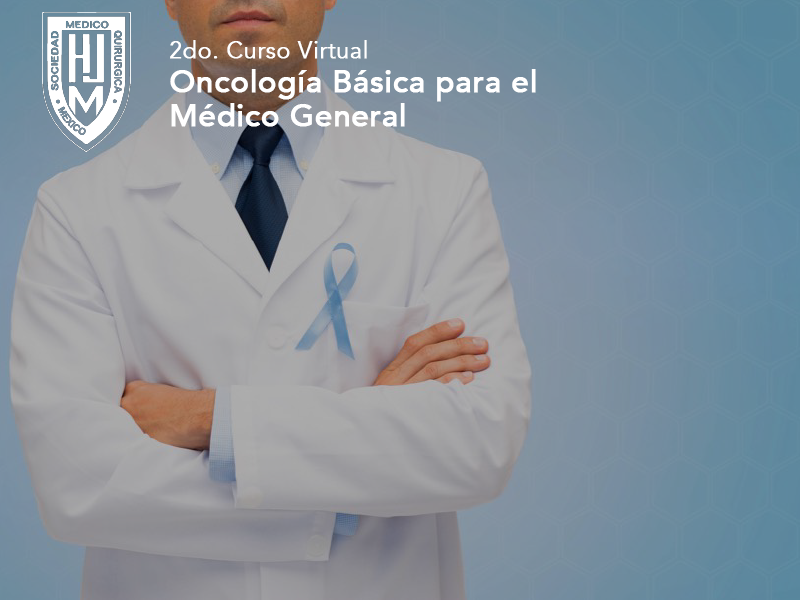 2do Curso Virtual Oncología Básica para el Médico General