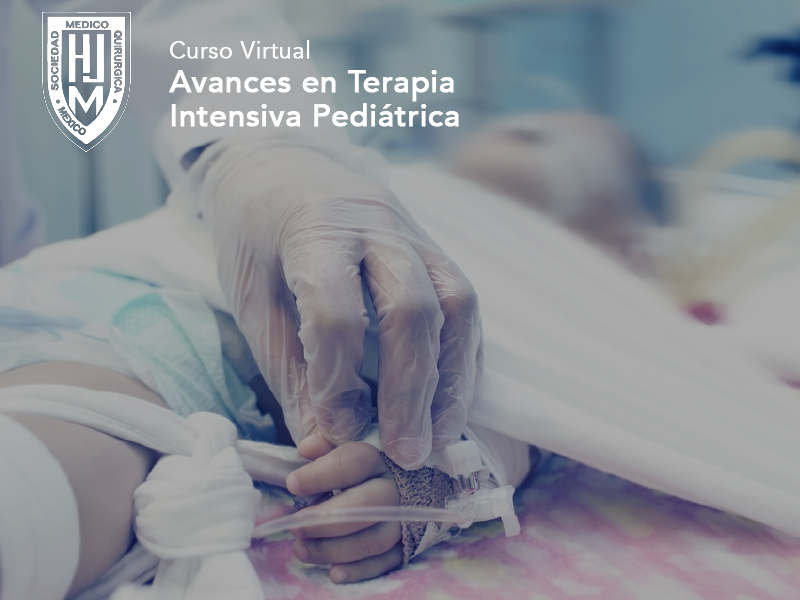 Curso Virtual de Avances en Terapia Intensiva Pediátrica